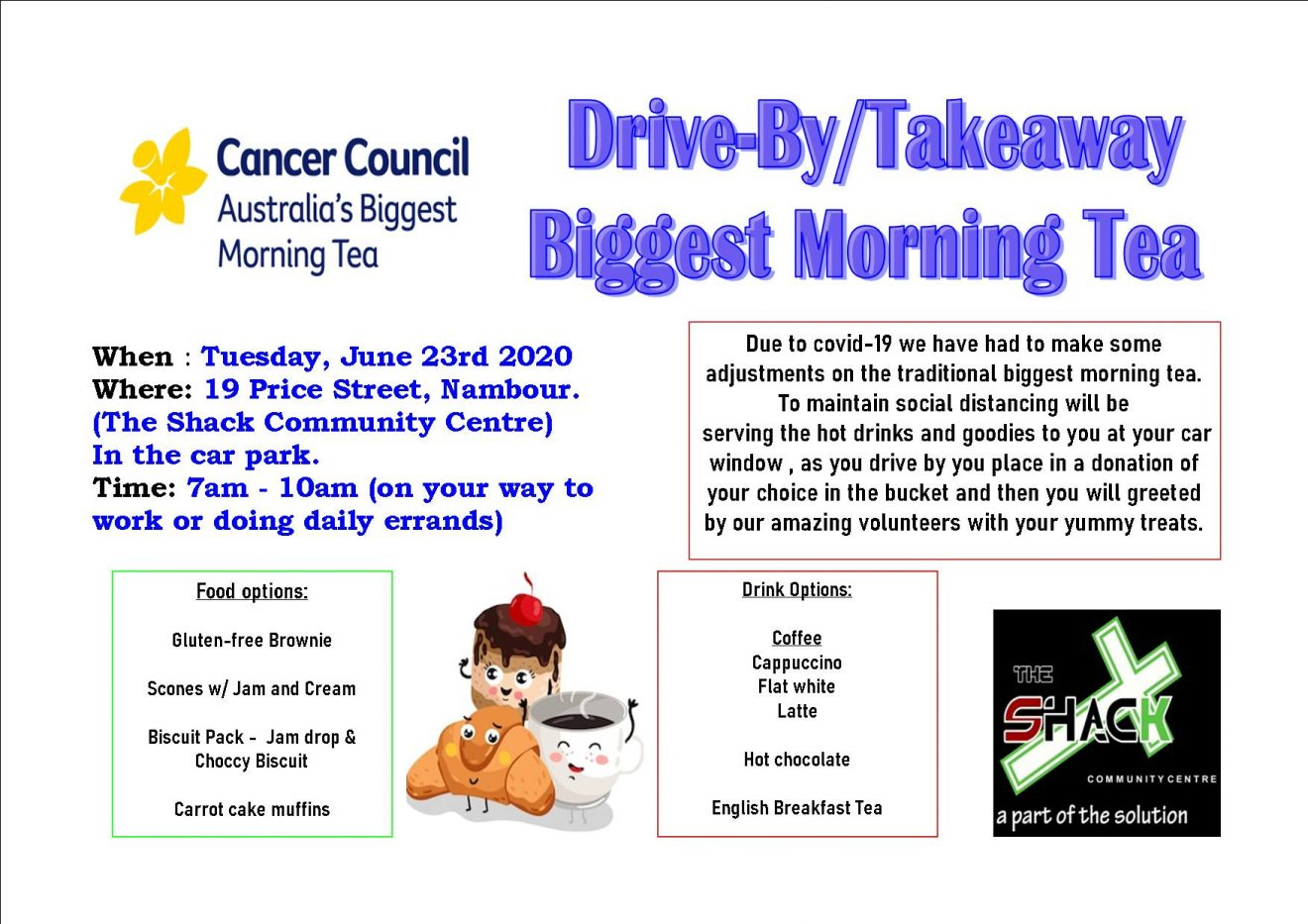 Drive-By/Takeaway Biggest Morning Tea @ The Shack Community Centre